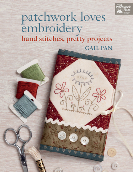 Patchwork Loves Embroidery - Hand Stitches Pretty Projects - cover