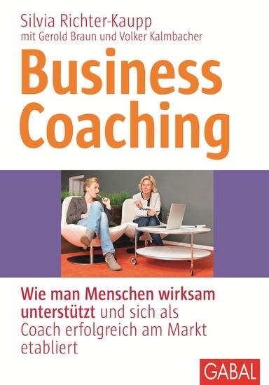 Business Coaching - Wie man Menschen wirksam unterstützt und sich als Coach erfolgreich am Markt etabliert - cover
