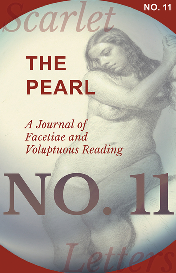The Pearl - A Journal of Facetiae and Voluptuous Reading - No 11 - cover