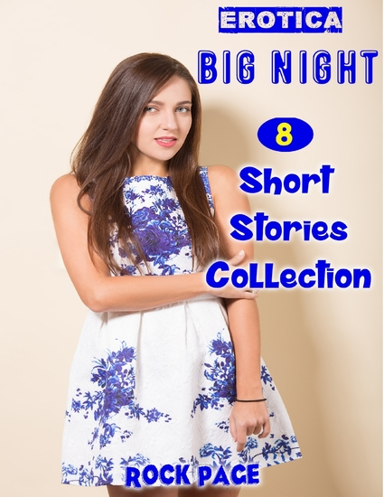 Erotica: Big Night: 8 Short Stories Collection - cover