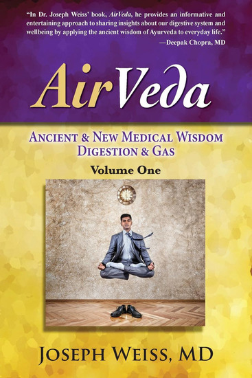 AirVeda - Ancient & New Medical Wisdom Digestion & Gas Volume One - cover