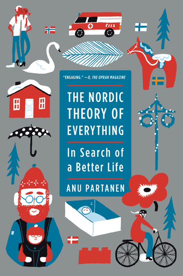 The Nordic Theory of Everything - In Search of a Better Life - cover