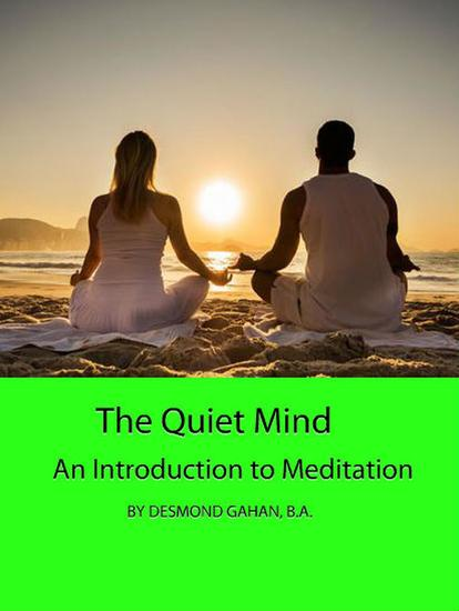 The Quiet Mind: An Introduction to Meditation - cover