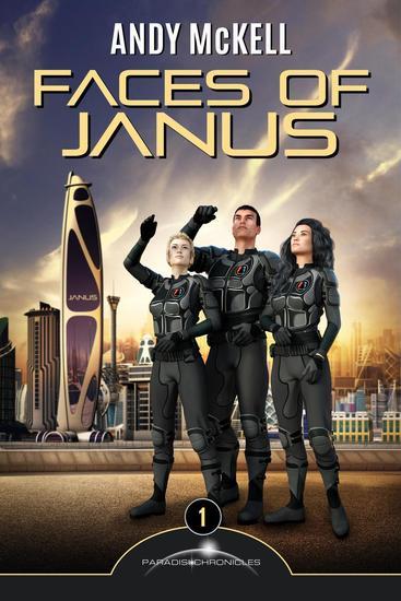Faces Of Janus: The Beginning - Janus Paradisi #1 - cover