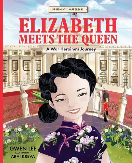 Elizabeth Meets the Queen: A War Heroine's Journey - cover