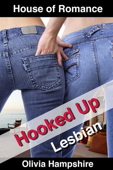 Hooked Up - The House of Romance - cover
