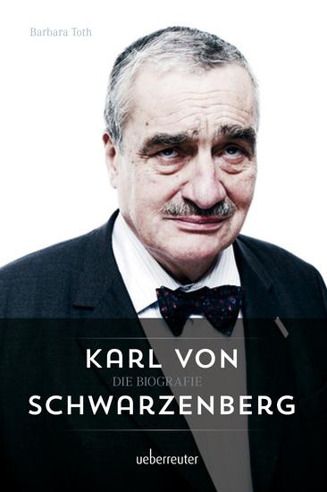 Karl von Schwarzenberg - Die Biografie - cover