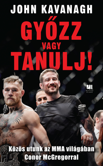 Győzz vagy tanulj! - Közös utunk az MMA világában Conor McGregorral - cover