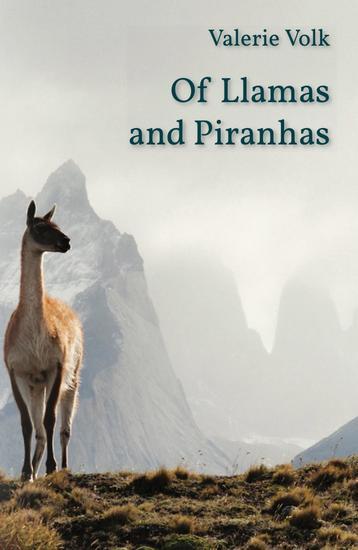Of Llamas and Piranhas - cover