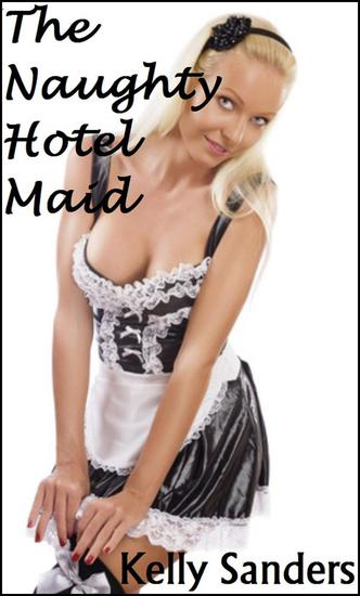 The Naughty Hotel Maid - cover