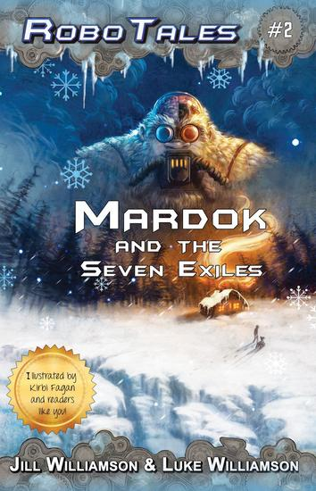 Mardok and the Seven Exiles - RoboTales - cover