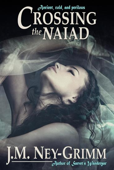 Crossing the Naiad - cover