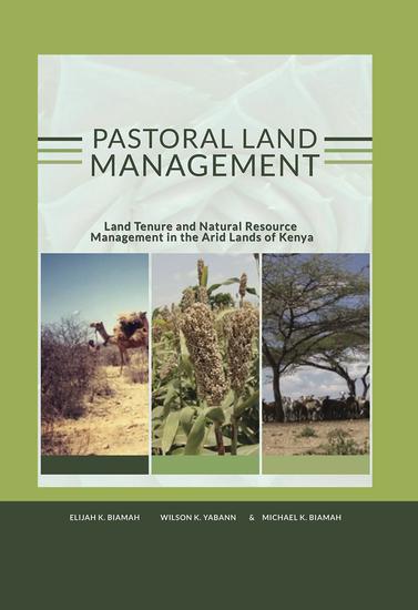 Pastoral land management - Land Tenure and Natural Resource Management in the Arid Lands Of Kenya - cover