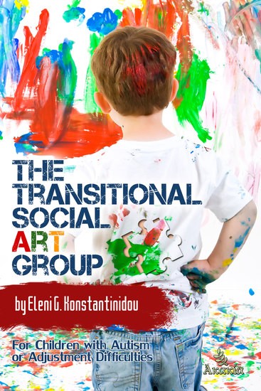 The Transitional Social Art Group - For Children with Autism or Adjustment Difficulties - cover