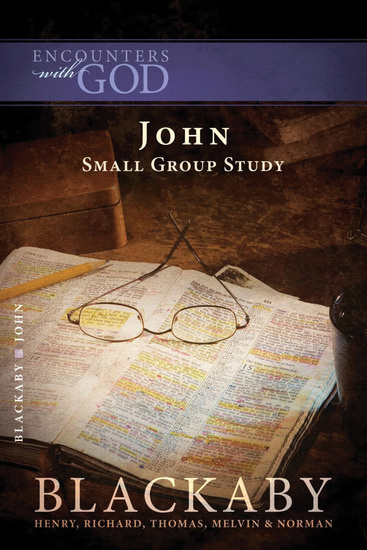 John - A Blackaby Bible Study Series - cover
