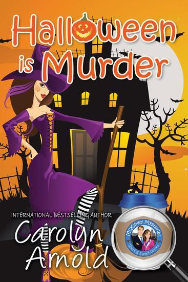 Halloween is Murder - McKinley Mysteries: Short & Sweet Cozies #11 - cover
