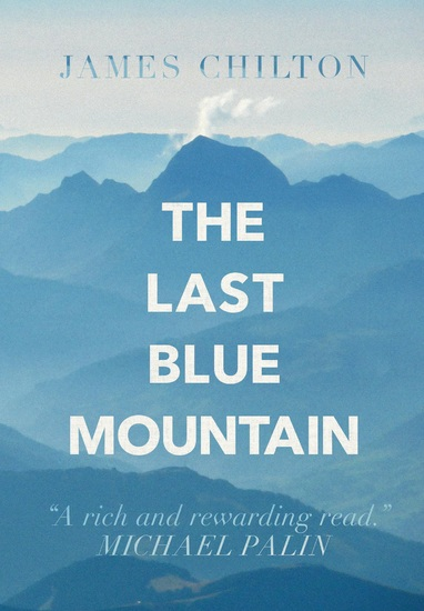 The Last Blue Mountain - Tales of a Travelling Englishman - cover