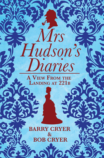 Mrs Hudson's Diaries - A View from the Landing at 221b - cover