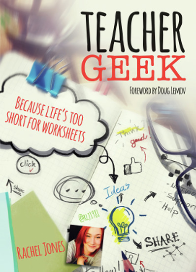 Teacher Geek - Because life's too short for worksheets - cover
