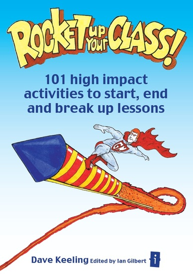 Rocket Up Your Class! - 101 high impact activities to start end and break up lessons - cover