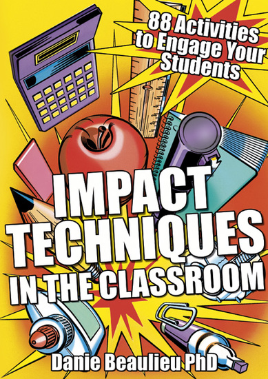 Impact Techniques in the Classroom - 88 activities to engage your students - cover