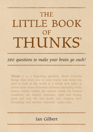 The Little Book of Thunks - 260 questions to make your brain go ouch! - cover