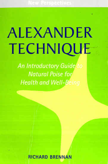 Alexander Technique - An Introductory Guide to Natural Poise for Health and Well-Being - cover
