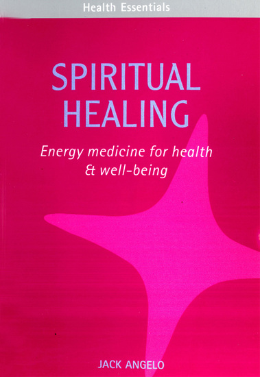 Spiritual Healing - Energy medicine for health & well-being - cover