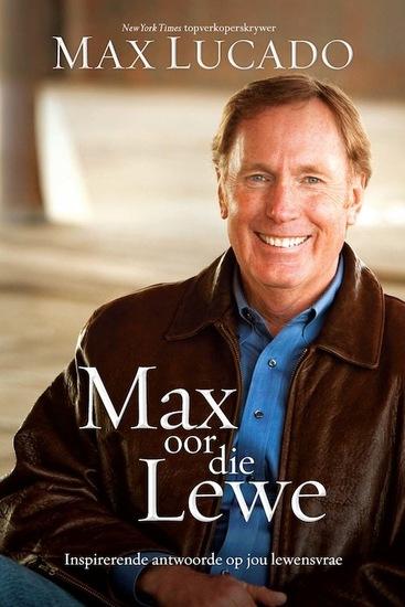 Max oor die lewe - Inspireerende antwoorde op jou lewensvrae - cover