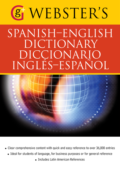 Webster's Spanish-English Dictionary Diccionario Ingles-Espanol - With over 36000 entries - cover