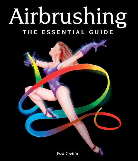 Airbrushing - The Essential Guide - cover