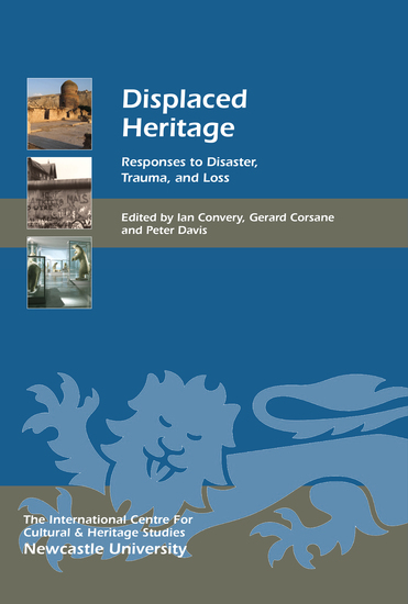 Displaced Heritage - Responses to Disaster Trauma and Loss - cover