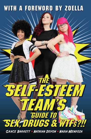 The Self-Esteem Team's Guide to Sex Drugs and WTFs?!! - cover