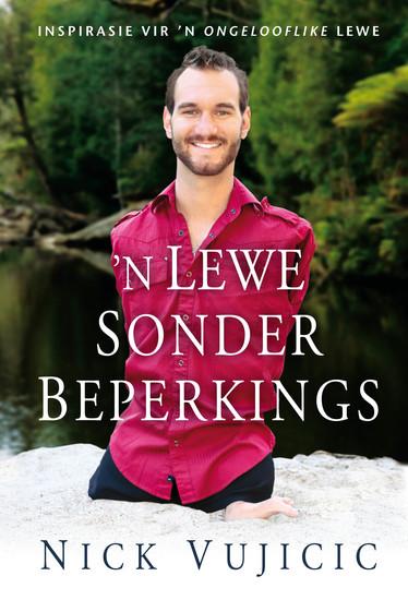 n Lewe sonder beperkings (eBoek) - Inspirasie vir 'n ongelooflike lewe - cover