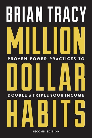 Million Dollar Habits - Proven Power Practices to Double and Triple Your Income - cover