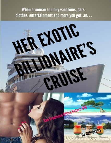 Her Exotic Billionaire's Cruise: San Francisco Office Return B10 - cover