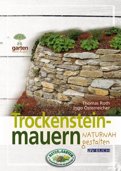 Trockensteinmauern - für naturnahe Gärten - cover