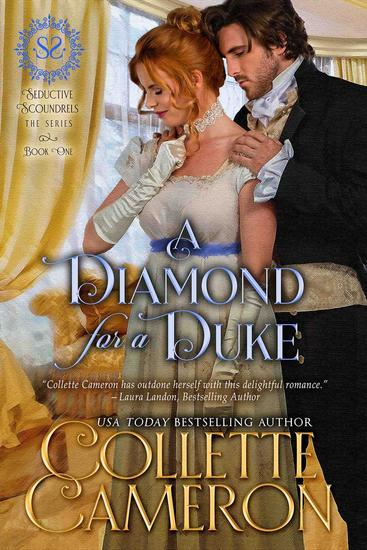 A Diamond for a Duke - Seductive Scoundrels #1 - cover