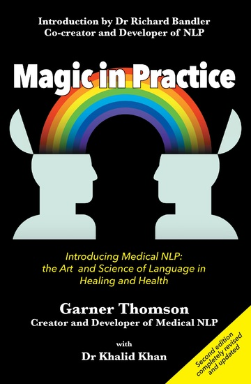 Magic in Practice (Second Edition) - Introducing Medical NLP: the art and science of language in healing and health - cover
