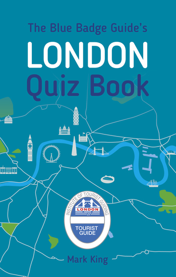The Blue Badge Guide's London Quiz Book - cover