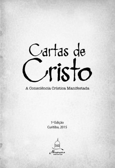 Cartas de Cristo Vol 1 - A consciência crística manifestada - cover