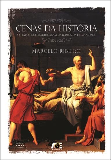 Cenas da História - Os Fatos que Modificaram os Rumos da Humanidade - cover