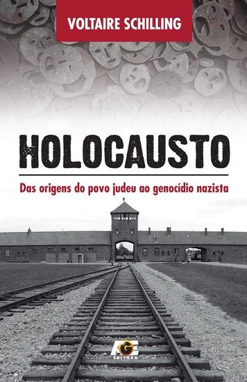 Holocausto - Das origens do povo judeu ao genocídio nazista - cover