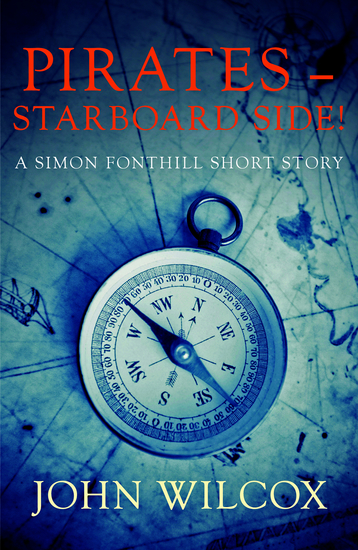 Pirates – Starboard Side! - A Simon Fonthill Short Story - cover