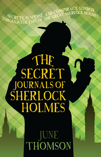 The Secret Journals of Sherlock Holmes - Further ingenious cases for the great detective - cover