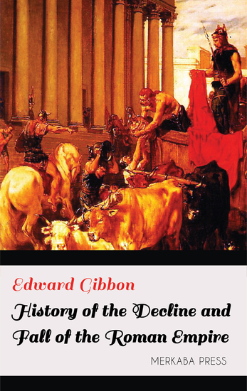 History of the Decline and Fall of the Roman Empire - cover
