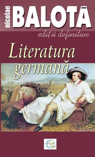 Literatura germană De la Sturm-und-Drang la zilele noastre - cover