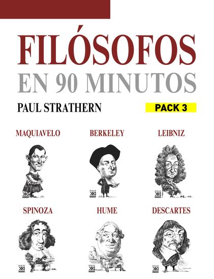 En 90 minutos - Pack Filósofos 3 - Maquiavelo Berkeley Leibniz Spinoza Hume y Descartes - cover