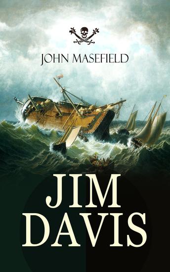 JIM DAVIS - Thrilling Escapade of a Daring Hero on a Dangerous Sea Mission (All-Time Favourite Children's Classics) - cover