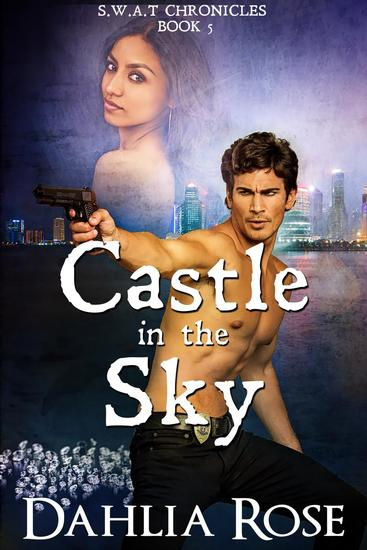 Castle In The Sky - SWAT Chronicles #5 - cover